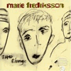 Marie Fredriksson - The Change (The New Album) 2004